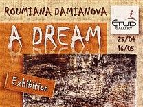 """Изложба """"A DREAM"""""""