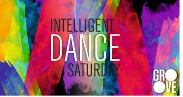 Intelligent Dance Saturday в Groove